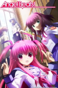 "Angel Beats review ""GO DIE"" [by Tina Rou]"