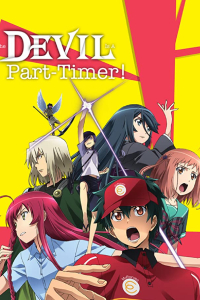 "Devil Is A Part Timer review ""Anime Pros and Cons"" [by Zypker124]"
